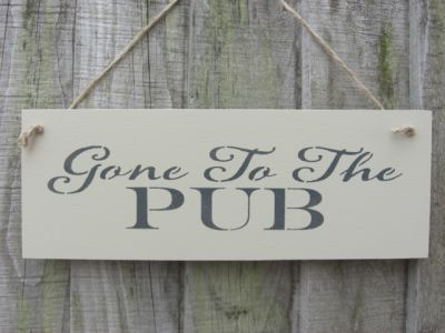 Gone to the pub Wooden Signs for your Home - Large Image