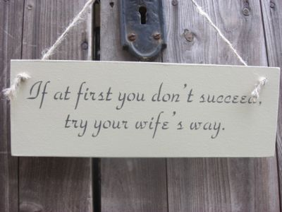 If at first Wooden Humorous Signs - Large Image