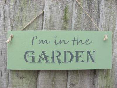Im in the garden Wooden Garden signs - Large Image