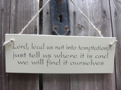 Lord Lead Us Wooden Humorous Signs - Large Image